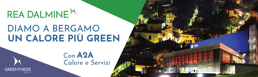 Rea Dalmine con A2A Calore e Servizi per dare a Bergamo un calore piu' green