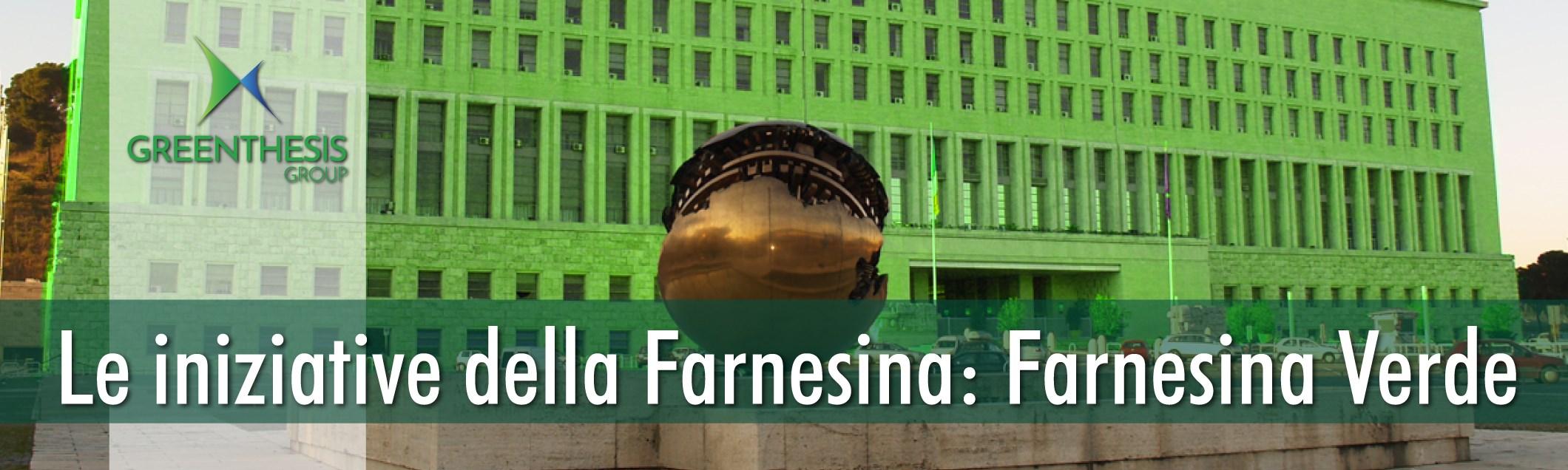 Greenthesis Group - Le iniziative della Farnesina: Farnesina Verde