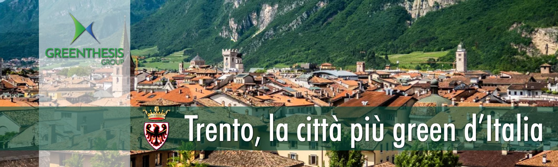 Greenthesis Group - Trento �� la citt�� pi�� green d���Italia - Classifiche e considerazioni