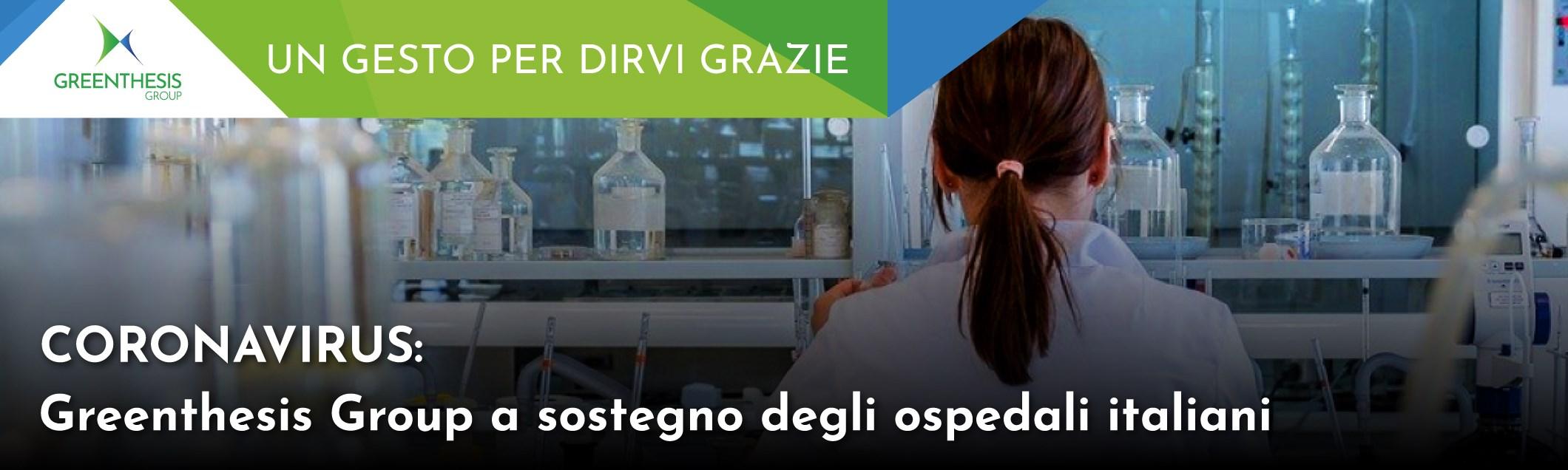 Coronavirus: Greenthesis Group a sostegno degli ospedali italiani