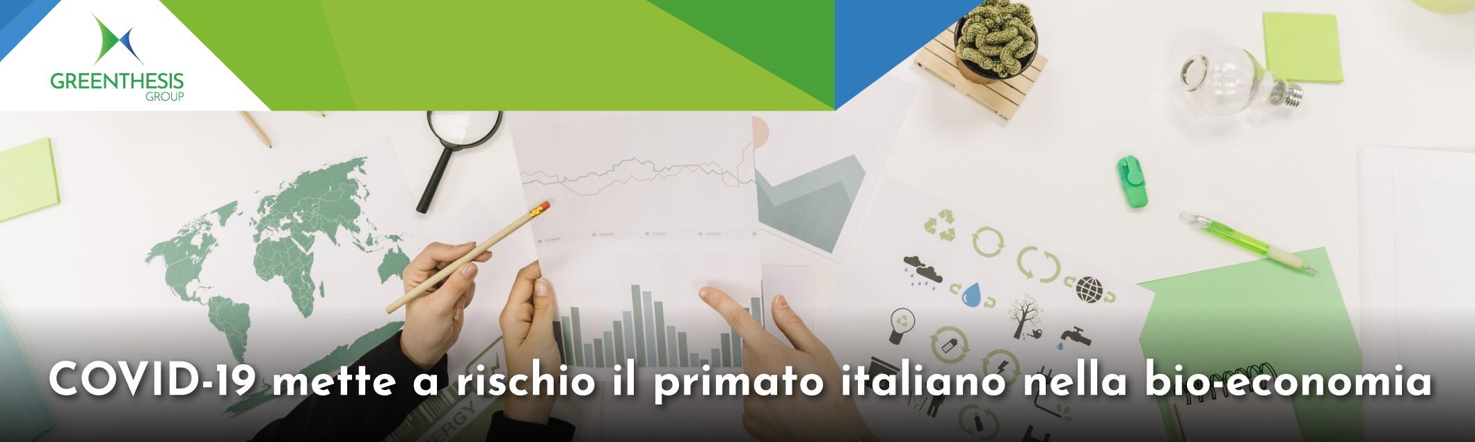 Economia circolare: COVID-19 mette a rischio il primato italiano nella bio-economia