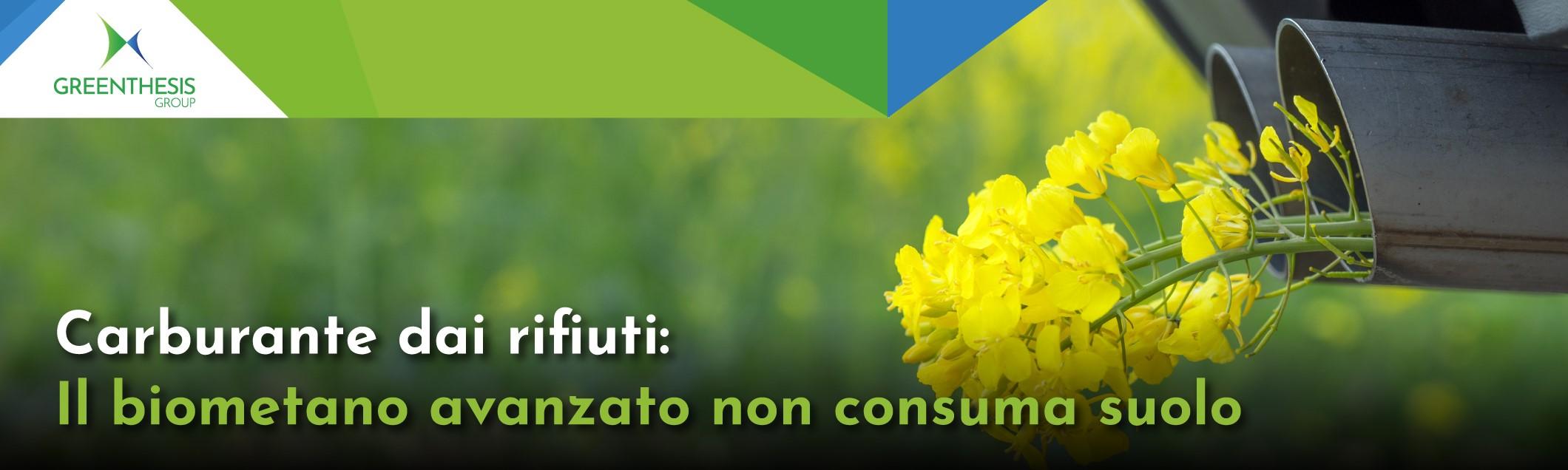 Carburante dai rifiuti: Il biometano avanzato non consuma suolo