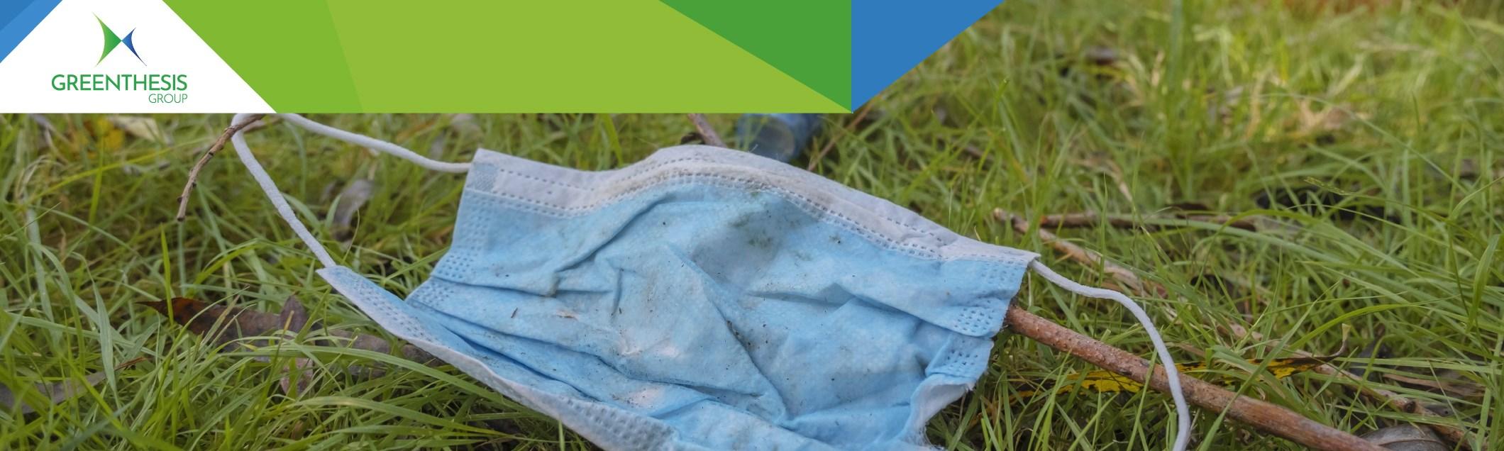 L'inquinamento causato dalla pandemia. Ricerca scientifica su mascherine riciclabili